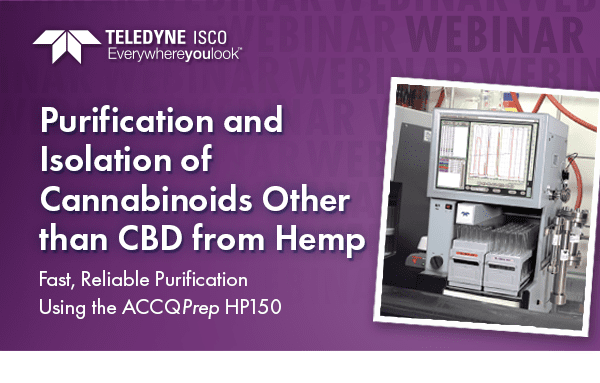 Teledyne ISCO Webinar - Purification of Cannabinoids